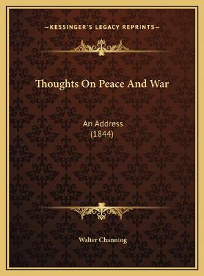 Thoughts on Peace and War : An Address (1844)