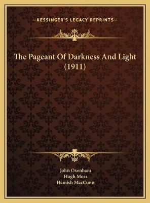 The pageant of darkness and light (1911)