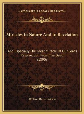 Miracles In Nature And In Revelation