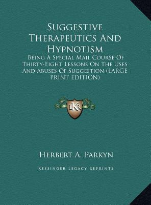 Suggestive Therapeutics and Hypnotism