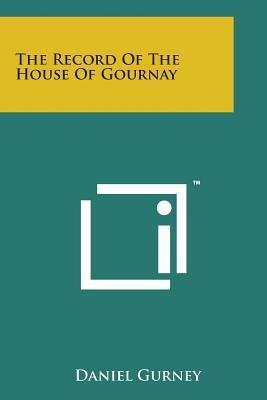 The Record of the House of Gournay