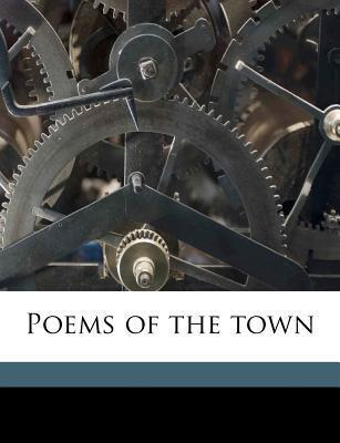 Poems of the Town