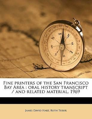 Fine Printers of the San Francisco Bay Area