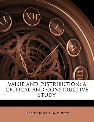 Value and Distribution; A Critical and Constructive Study