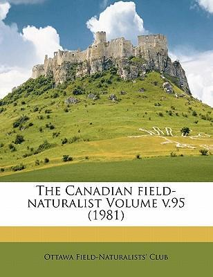 The Canadian Field-Naturalist Volume V.95 (1981)