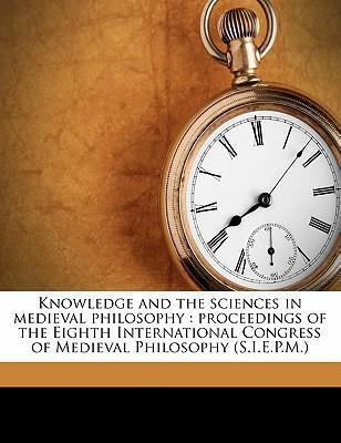 Knowledge and the Sciences in Medieval Philosophy
