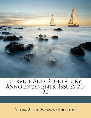 Service and Regulatory Announcements, Issues 21-30