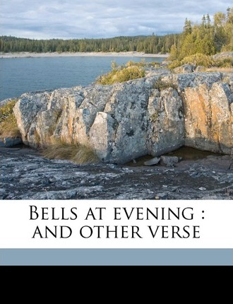 Bells at Evening  And Other Verse