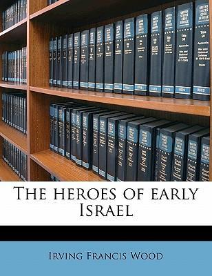The Heroes of Early Israel