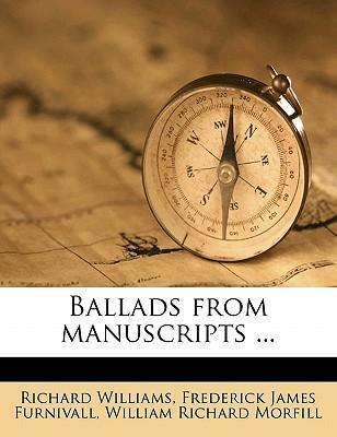 Ballads from Manuscripts ...