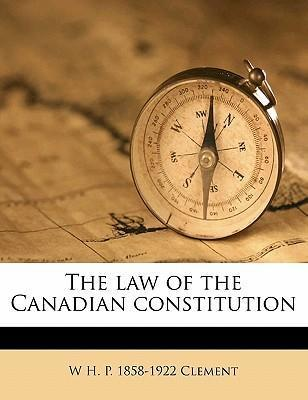 The Law of the Canadian Constitution
