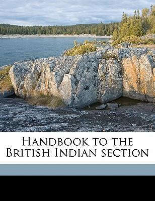 Handbook to the British Indian Section