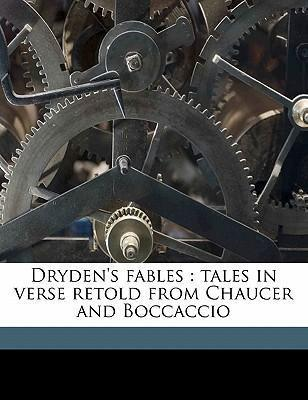 Dryden's Fables  Tales in Verse Retold from Chaucer and Boccaccio