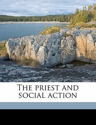 The Priest and Social Action
