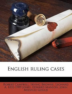 English Ruling Cases Volume 11