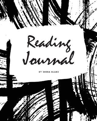 Reading Log Book (8x10 Softcover Log Book / Tracker / Journal)