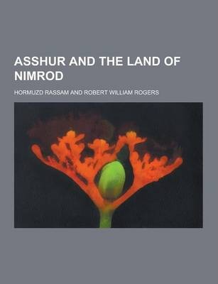 Asshur and the Land of Nimrod