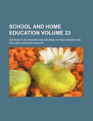 School and Home Education Volume 23