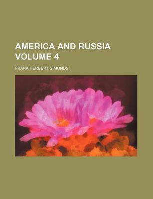America and Russia Volume 4
