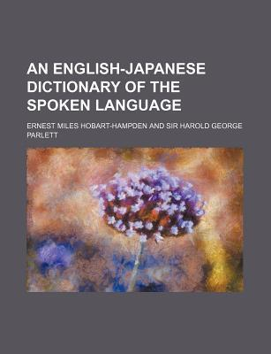An English-Japanese Dictionary of the Spoken Language