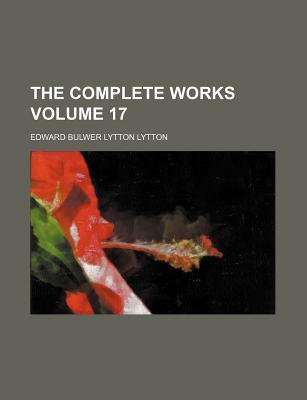 The Complete Works Volume 17