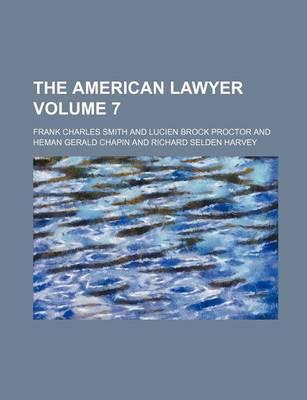 The American Lawyer Volume 7