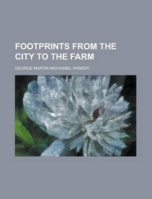 Footprints from the City to the Farm