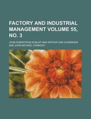 Factory and Industrial Management Volume 55, No. 3