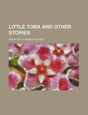 Little Tora and Other Stories