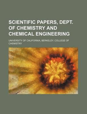 Scientific Papers, Dept. of Chemistry and Chemical Engineering