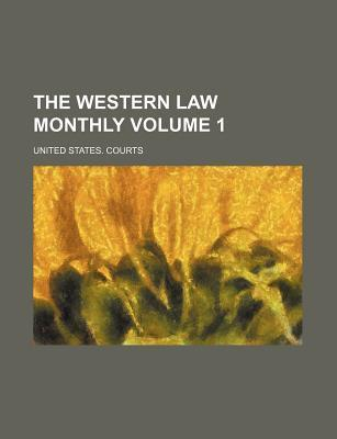 The Western Law Monthly Volume 1