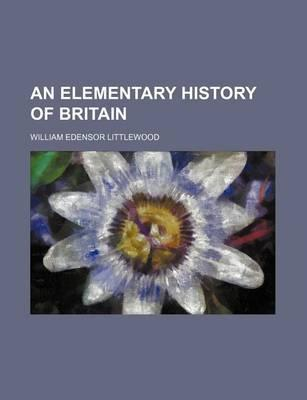 An Elementary History of Britain
