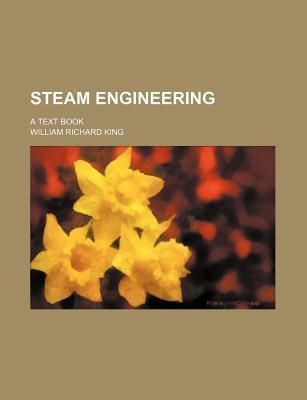 Steam Engineering; A Text Book