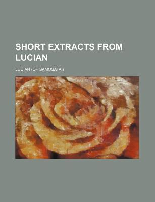 Short Extracts from Lucian