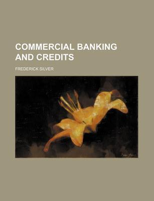 Commercial Banking and Credits