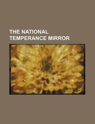 The National Temperance Mirror
