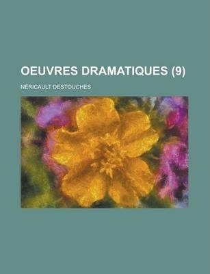 Oeuvres Dramatiques (9 )