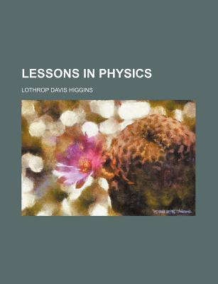 Lessons in Physics