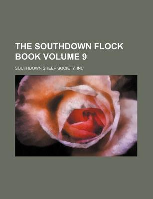 The Southdown Flock Book Volume 9