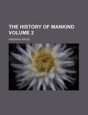 The History of Mankind Volume 2