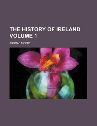The History of Ireland Volume 1