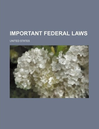 Important Federal Laws