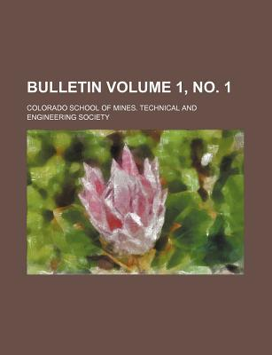 Bulletin Volume 1, No. 1