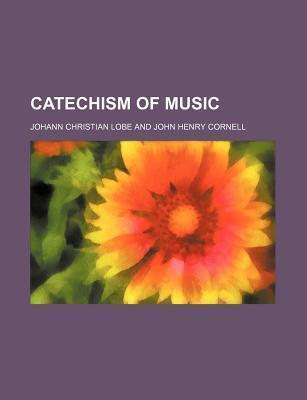 Catechism of Music