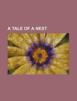 A Tale of a Nest