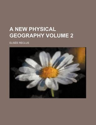 A New Physical Geography Volume 2