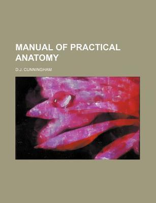 Manual of Practical Anatomy