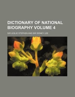Dictionary of National Biography Volume 4