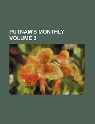 Putnam's Monthly Volume 3