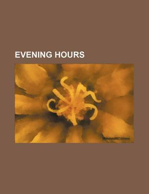 Evening Hours